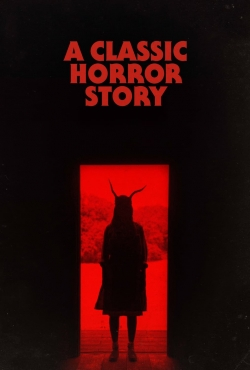 A Classic Horror Story-watch