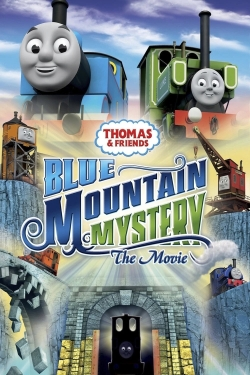 Thomas & Friends: Blue Mountain Mystery - The Movie-watch
